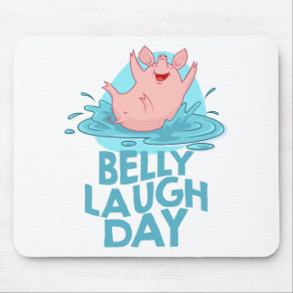 Belly Laugh Day - Appreciation Day Mouse Pad