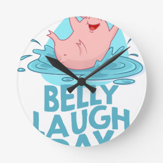 Belly Laugh Day - Appreciation Day Round Clock