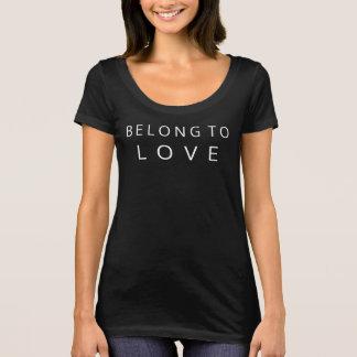 Belong to Love Shirt