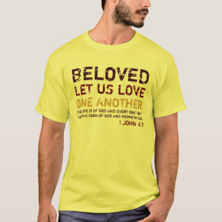 BELOVED, LET US LOVE, ONE ANOTHER, MENS T-Shirt