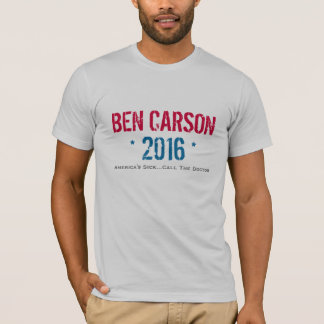 Ben Carson 2016 Call The Doctor T-Shirt