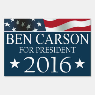 Ben Carson for President 2016 Sign