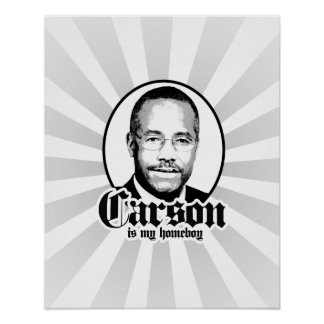 Ben Carson is my Homeboy Poster