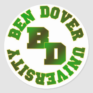 Ben Dover University Classic Round Sticker