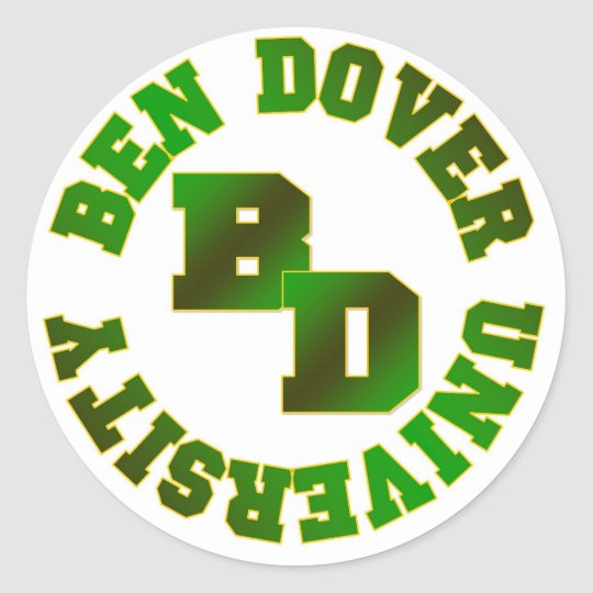 Ben Dover University Classic Round Sticker