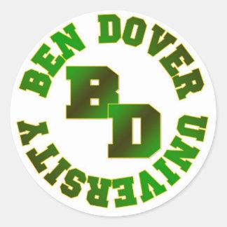 Ben Dover University Round Sticker