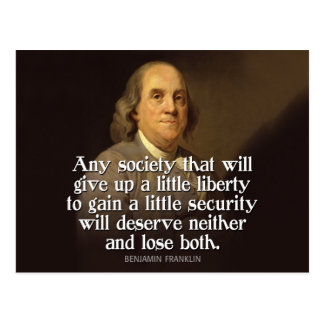 Ben Franklin: Any society that will give up a... Postcard