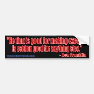 Ben Franklin - excuses (black) Bumper Sticker