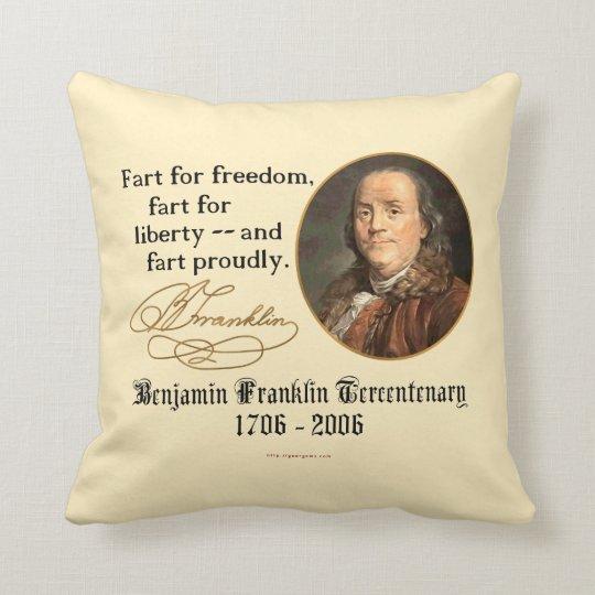 Ben Franklin - Fart Proudly Throw Pillow