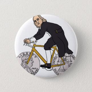 Ben Franklin On A Bike With Half Dollar Wheels 2 Inch Round Button