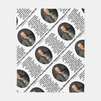 Ben Franklin Opinions Influences Effects Quote Fleece Blanket