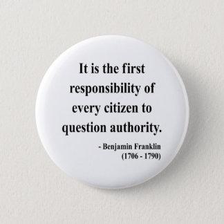 Ben Franklin Quote 3a 2 Inch Round Button