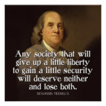 Ben Franklin Quote Any society that will give... Poster