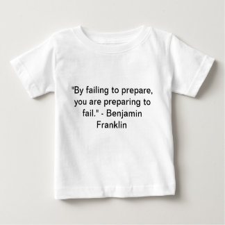 Ben Franklin Quote Baby T-Shirt