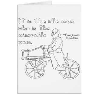 Ben Franklin Quote On Bike Card