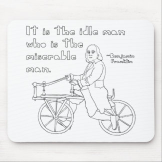 Ben Franklin Quote On Bike Mouse Pad