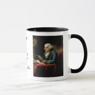"Ben Franklin Quote ""The U. S. Constitution..."" Mug"
