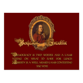 Ben Franklin Quote: Two Wolves and a Lamb Postcard
