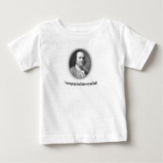 Ben Franklin with Quote Baby T-Shirt