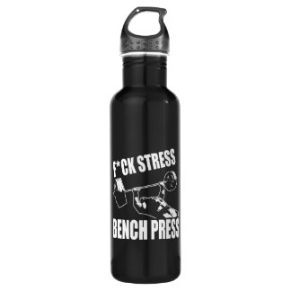 BENCH PRESS, F*CK STRESS - Workout Motivational 710 Ml Water Bottle