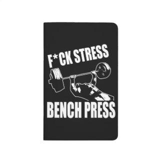 BENCH PRESS, F*CK STRESS - Workout Motivational Journal