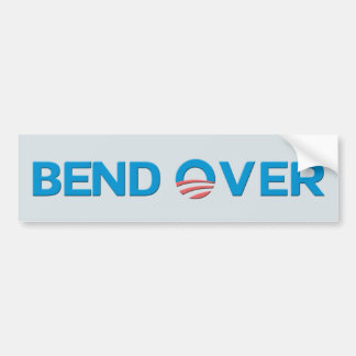 Bend Over Anti Obama Bumpersticker Bumper Sticker