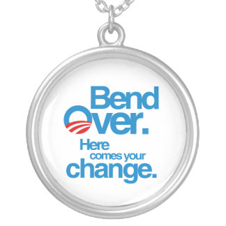 Bend Over. Here Comes your change Round Pendant Necklace