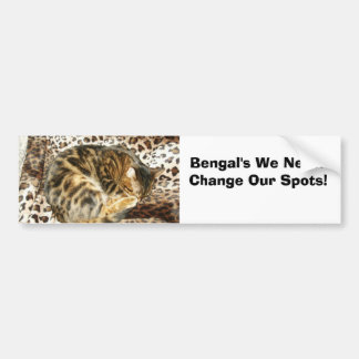 Bengal's Never Change Their  Spots! Bumper Sticker