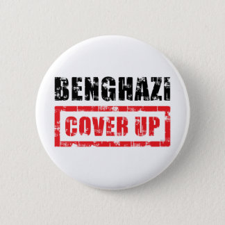 Benghazi Cover Up 2 Inch Round Button