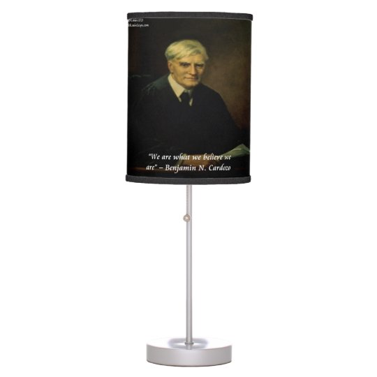 "Benjamin Cardozo ""Who We Are"" Quote Desk Lamp"