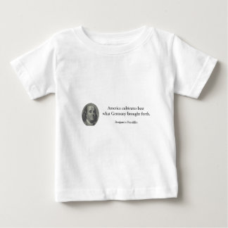Benjamin Franklin - America Germany quote USA Baby T-Shirt