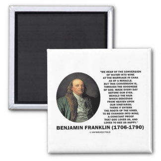 Benjamin Franklin Conversion Of Water Into Wine Magnet