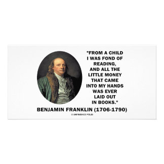 Benjamin Franklin Fond Of Reading Money Quote Photo Cards