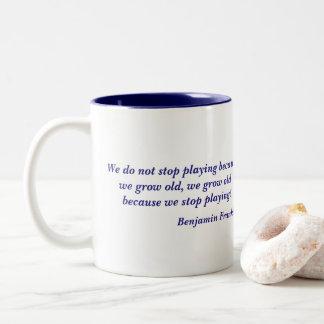 Benjamin Franklin Growing Old Quote Two-Tone Coffee Mug