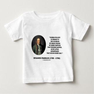 Benjamin Franklin Human Felicity Advantages Quote Baby T-Shirt