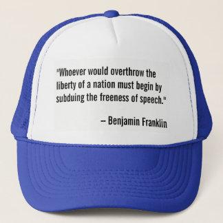 Benjamin Franklin quotation on freedom of speech. Trucker Hat