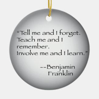 Benjamin Franklin Quote Ceramic Ornament