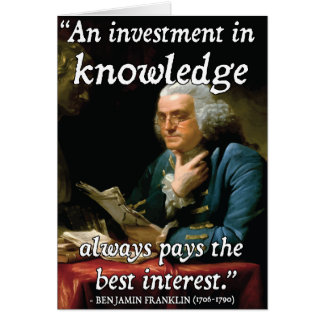 Benjamin Franklin Quote on Knowledge Card