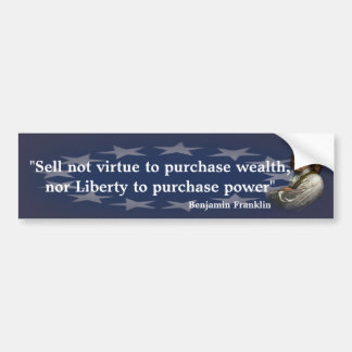 Benjamin Franklin Quote on Purchasing Power Bumper Sticker