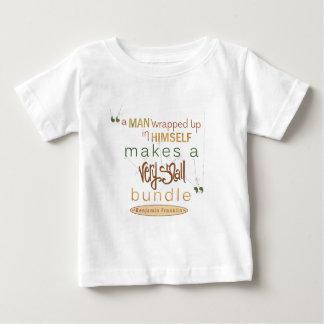 Benjamin Franklin Quote Very Small Bundle Baby T-Shirt