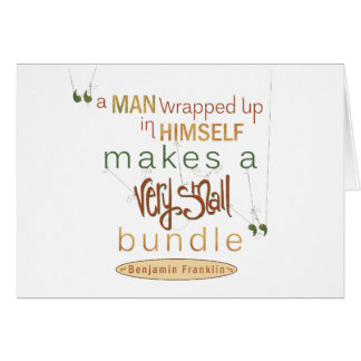 Benjamin Franklin Quote Very Small Bundle Card