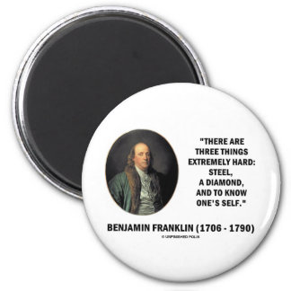 Benjamin Franklin Three Things Extremely Hard 2 Inch Round Magnet