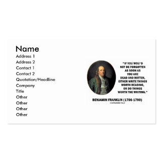 Benjamin Franklin Write Things Worth Reading Do Business Card
