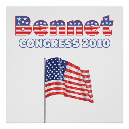 Bennet Patriotic American Flag 2010 Elections Posters
