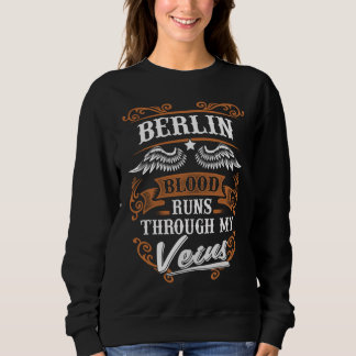 BERLIN Blood Runs Through My Veius Sweatshirt