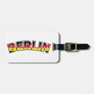 Berlin, Germany, text with Germany flag colors Luggage Tag