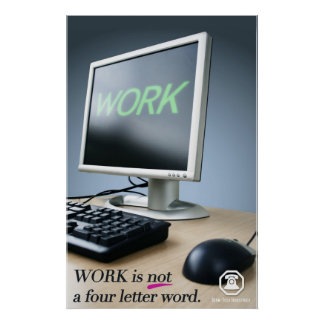Berm-Tech Work is Not a Four Letter Word Poster