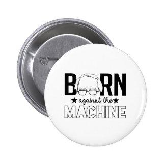 Bern against the Machine - Bernie Sanders Design - 2 Inch Round Button