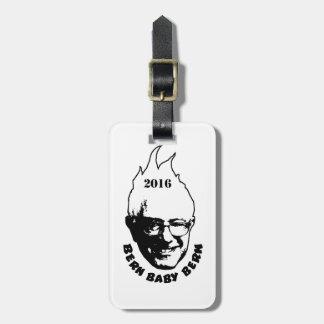 BERN BABY BERN - Bernie Sanders 2016 Luggage Tag