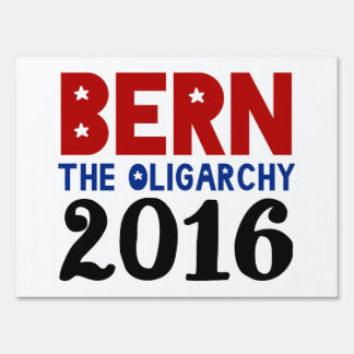 BERN The Oligarchy Sign